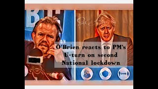 James O'Brien reacts to PM's U-turn on second national lockdown