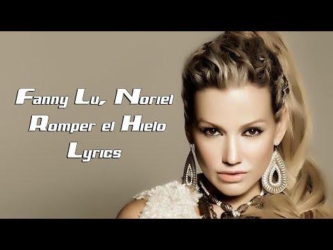Fanny Lu Noriel Romper el Hielo Lyrics