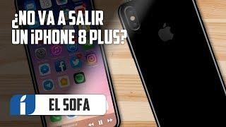 ¿Apple NO va a sacar un iPhone 8 Plus? | ESDI 24
