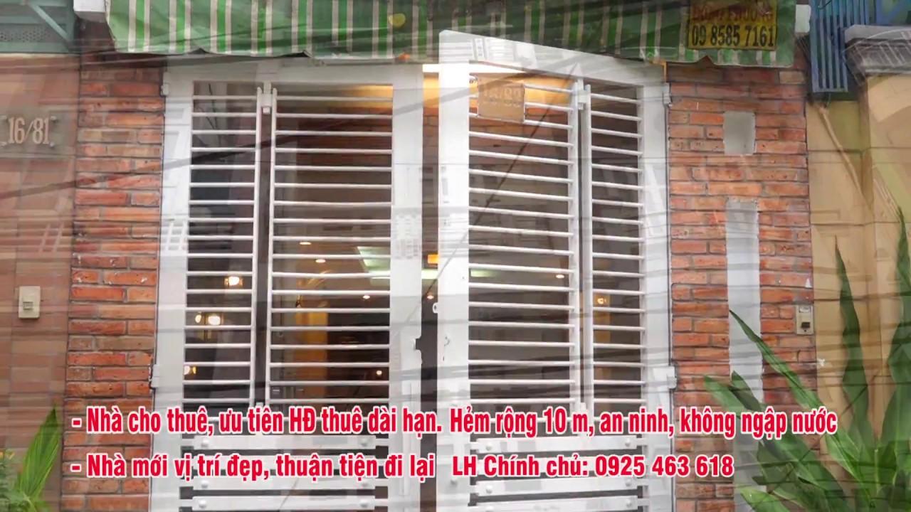Nhà cho thuê Q3 hẻm 10m Nguyễn Thiện Thuật LH chính chủ 0925463618