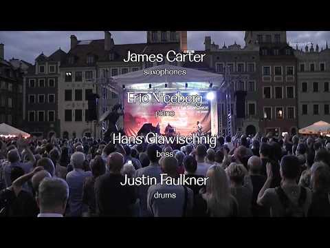 James Carter Quartet - XXIII Festiwal Jazz na Starówce 2017