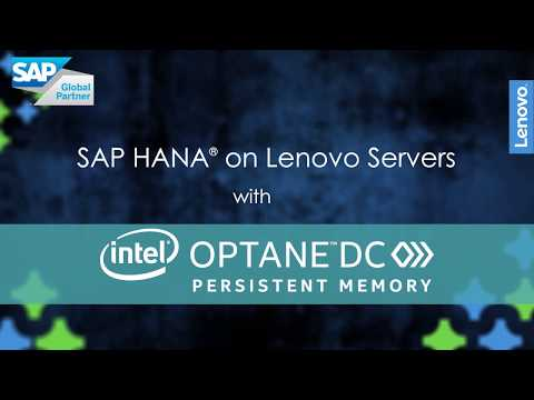 SAP HANA on Lenovo ThinkSystem servers with Intel Optane DC Persistent Memory