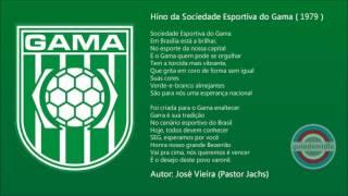 Baixar Hino da Sociedade Esportiva Gama ( 1979 )