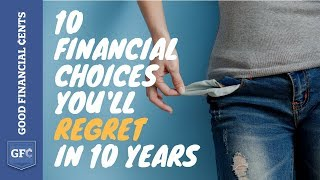 10 Financial Choices You