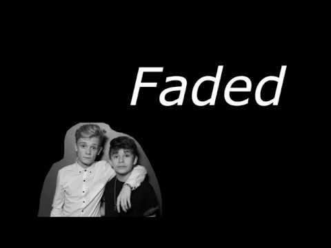 Faded - Bars and Melody Cover - Lyrics
