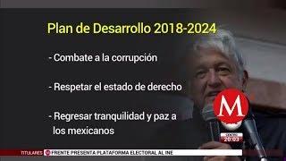 AMLO presenta Plan de Desarrollo 2018-2024