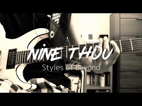 Styles of Beyond / Nine Thou (Guitar Cover)