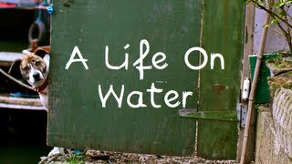 A Life On Water