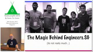 The Magic Behind Engineers.SG - GeekCampSG 2016