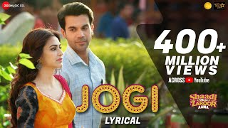 Download song Jogi - Lyrical |Shaadi Mein Zaroor Aana |Rajkummar Rao,Kriti K|Arko ft Yasser Desai,Aakanksha Sharma