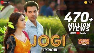 Download Jogi - Lyrical  Shaadi Mein Zaroor Aana  Rajkummar Rao,Kriti K Arko ft Yasser Desai,Aakanksha Sharma Mp3 and Videos