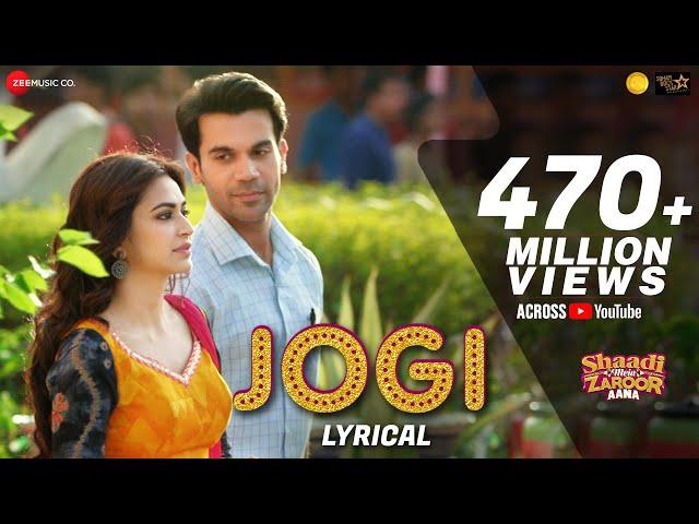 Jogi - Lyrical  Shaadi Mein Zaroor Aana  Rajkummar Rao,Kriti K Arko ft Yasser Desai,Aakanksha Sharma