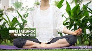 Nefes Başlangıç Meditasyonu
