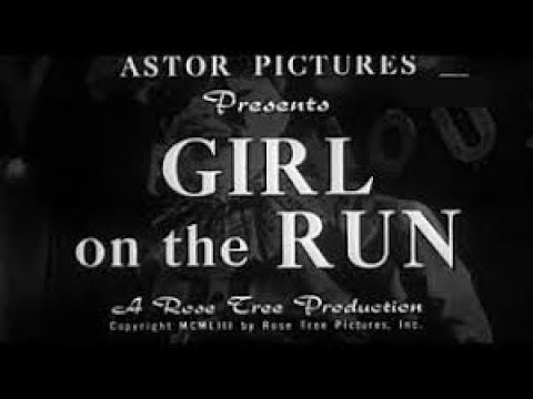 Girl on the Run (1953) Film noir Crime Drama