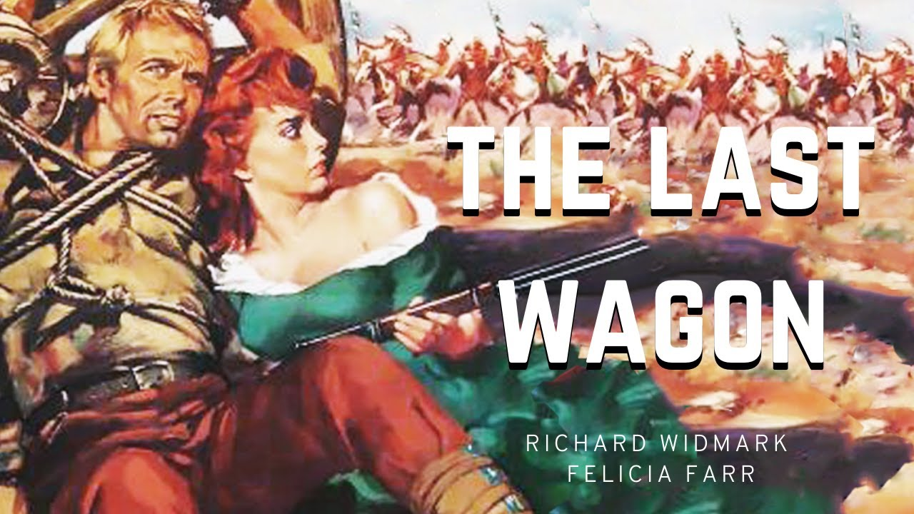 Download The last wagon western movies full length in english to watch  free on youtube Indians and cavalry