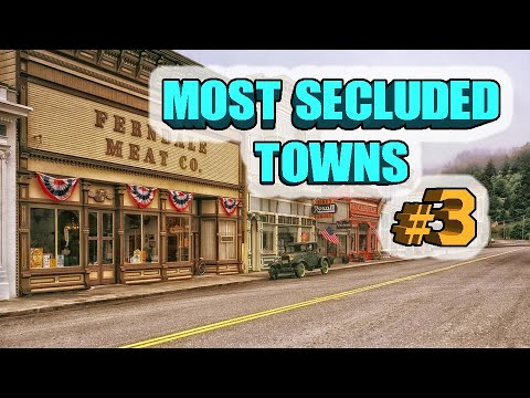 Top 10 Most Secluded towns in America. That subscriber version.
