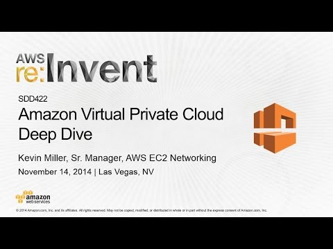 AWS re:Invent 2014 | (SDD422) Amazon VPC Deep Dive