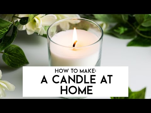 How To Make A Candle At Home | Supplies For Candles