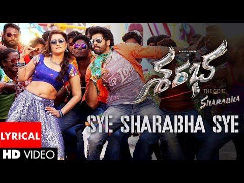 Sye Sharabha Sye Full Song With Lyrics - Sharabha Songs - Aakash Kumar Sehdev, Mishti, Jaya Prada