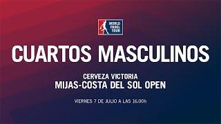 Cuartos de Final Masculina Cerveza Victoria Mijas - Costa del Sol Open 2017 | World Padel Tour
