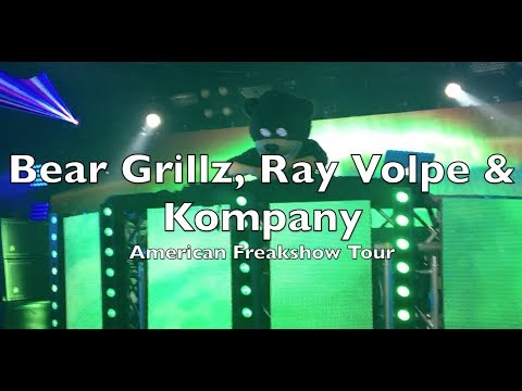 Bear Grillz, Ray Volpe & Kompany | American Freakshow Tour @ The Underground (2017)