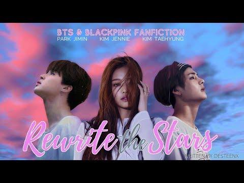 Rewrite The Stars - BTS & BLACKPINK Fanfiction (Wattpad Trailer 1)