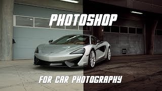 Photoshop for Car Photography & Automotive Post Processing Tutorial