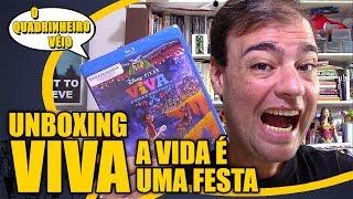 VIVA - A Vida é uma Festa - Unboxing Blu Ray - O Quadrinheiro Véio (oQV)
