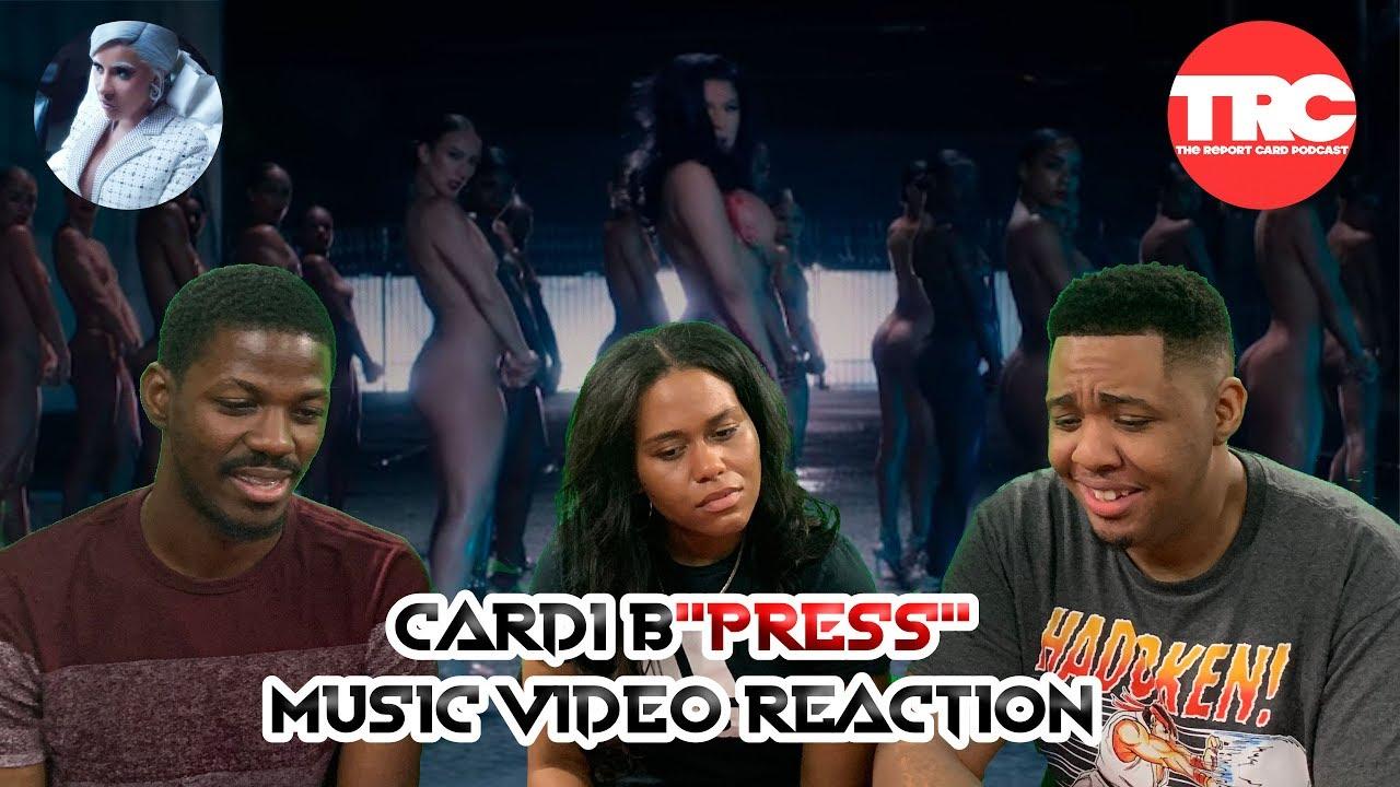 Cardi B Press Music Video Reaction Youtube