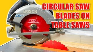 Using Circular Saw Blades on a Table Saw for Woodworking