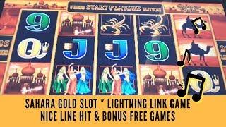 SAHARA GOLD SLOT * LIGHTNING LINK GAME * NICE LINE HIT & BONUS FREE GAMES - SunFlower Slots