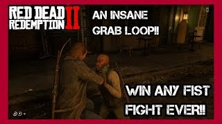 RED DEAD REDEMPTION 2 - HOW TO WIN ANY FIST FIGHT EVER (GRAB LOOP)