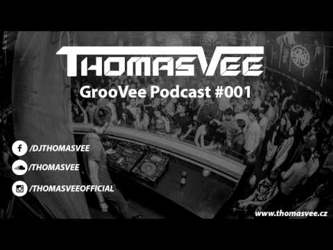 Thomas Vee - GrooVee Podcast #001