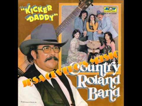 Country Roland Band-Echame A Mi La Culpa