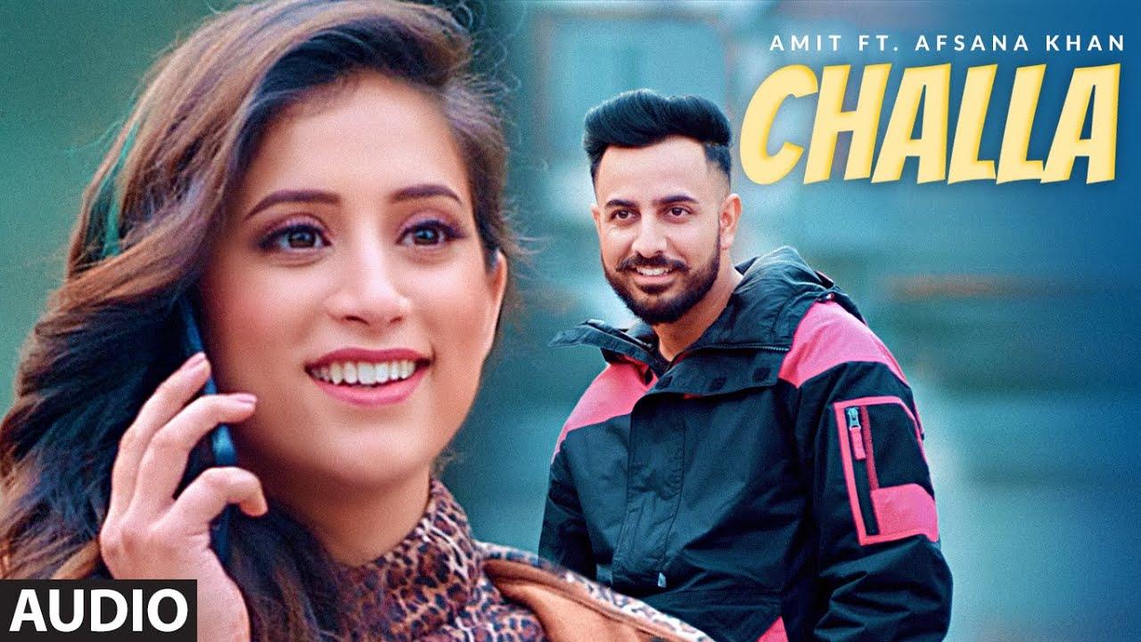 CHALLA (Full Audio Song) Amit, Afsana Khan   Enzo   Hit Punjabi Song 2020