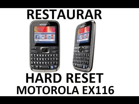 RESTAURAR, HARD RESET, MOTOROLA EX116