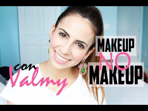 Makeup- No Makeup con Productos Valmy | Hello Isa