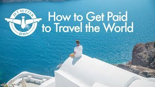 How to get Paid to Travel the World: Our Story