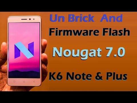 Lenovo K6 Note and K6 Plus (K53a48) Stock Firmware Flash with Nougat 7 0  Stock Rom