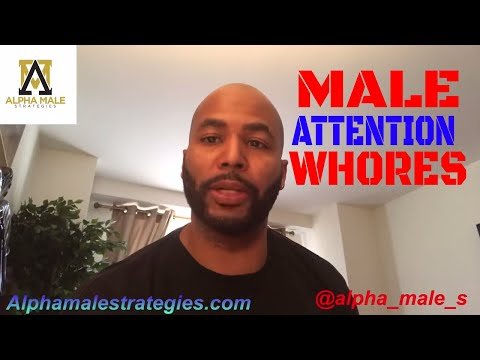 Why Men Should Be Attention Seekers