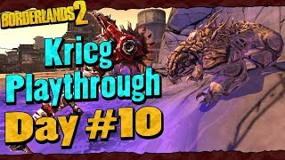 Borderlands 2 | Krieg Reborn Playthrough Funny Moments And Drops | Day #10