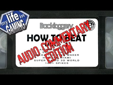 How to Beat VOL. 1: Audio Commentary Edition - MY LIFE IN GAMING