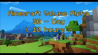 C418 - Dog ( Minecraft Volume Alpha - 20 ) ( 10 hours )