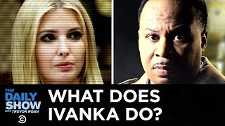 On this episode of Unsolved Mysteries: White House Edition, Roy Wood Jr. seeks to answer a key question: What does Ivanka Trump actually do? Subscribe to ...