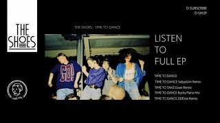 The Shoes - Time To Dance (Rocky Piano Mix)