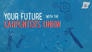 Your Future with the Carpenters Union - Northeast Ohio