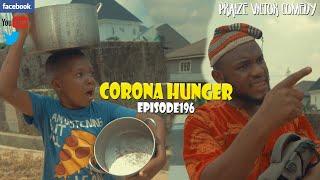Download Goodluck Comedy - CORONA HUNGER episode196 (Praize Victor Comedy)