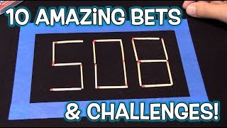 TOP 10 Challenges, Bets, Scams and Tricks!