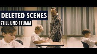 DELETED SCENES - STILL UND STUMM // VDSIS
