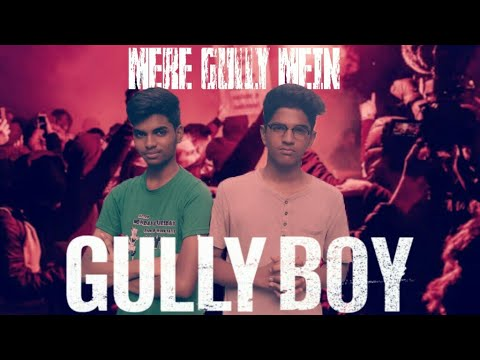 Mere gully mein - Indian chill nation (cover)
